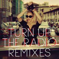 turn-up-the-radio-remixes
